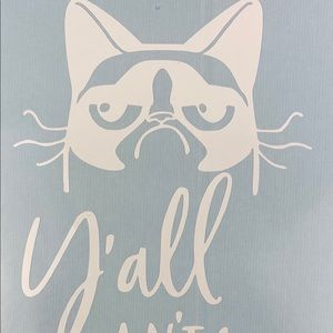 Grumpy Cat Y'all Ain't Right White Vinyl Decal